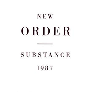 Classic Albums Remade: New Order – Substance 1987
