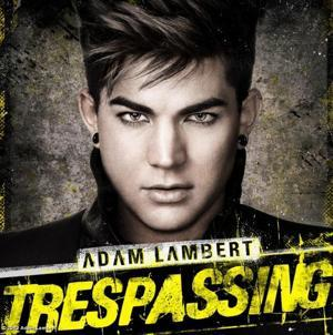 Time To Go Cuckoo! A Preview of Adam Lambert's 'Trespassing' Album