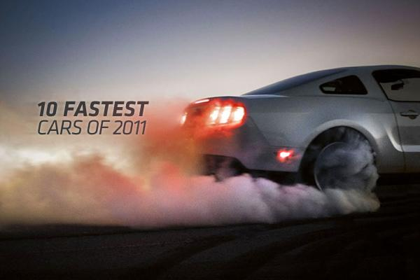 10 Fastest Cars of 2011