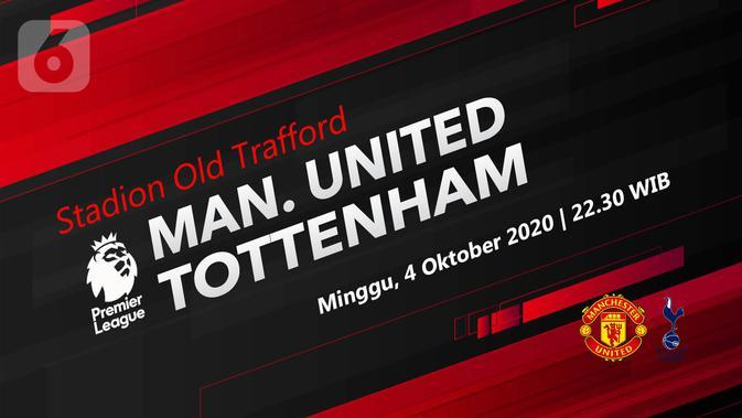 Manchester United vs Tottenham Hotspur (Liputan6.com/Abdillah)
