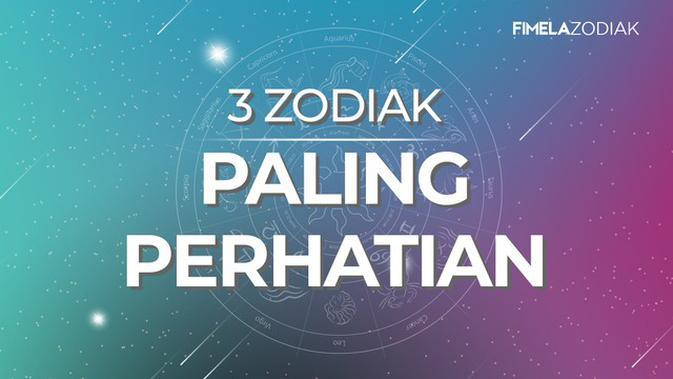 3 Zodiak Paling Perhatian