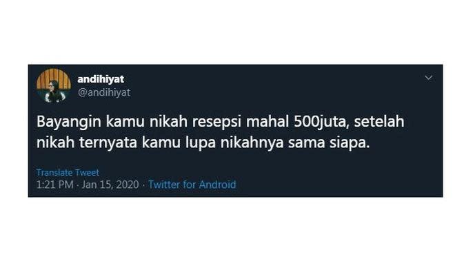 Cuitan Kocak Saat Bayangin 'Nikah 500 Juta' Ini Sukses Bikin Cengar Cengir (sumber:Twitter/@andihiyat)
