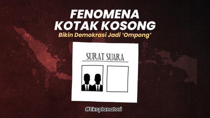 VIDEO: Fenomena Kotak Kosong Bikin Demokrasi Jadi Ompong