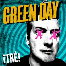Pick: Green Day's Trilogy Gets a Grand Finale