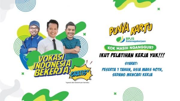 BPJAMSOSTEK Gelar Vokasi Indonesia Kerja bagi Pekerja Ter-PHK