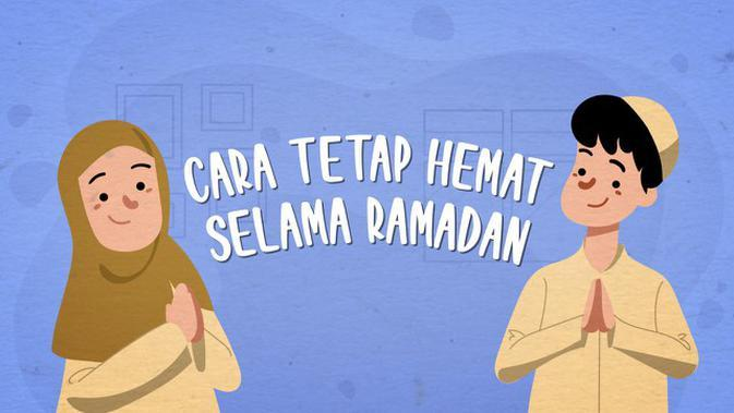 VIDEO: Cara Tetap Hemat Selama Ramadan dan Pandemi Coronaa