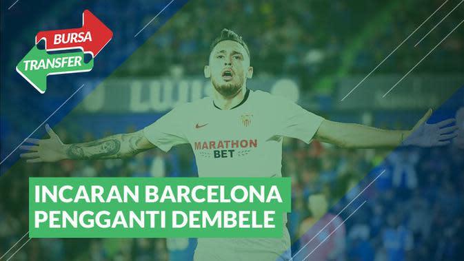 VIDEO Bursa Transfer : Cari Pengganti Dembele, Barcelona Incar Winger Sevilla, Lucas Ocampos