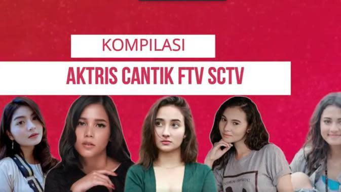 Ini Dia Kompilasi Wanita Cantik di FTV SCTV