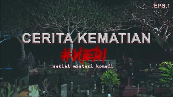 """Nonton Serial Misteri Komedi """"Medi Pindah Alam"""" dari Bats Channel di Aplikasi Streaming Vidio"""