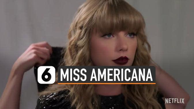 VIDEO: Film Miss Americana, Transformasi Kehidupan Taylor Swift