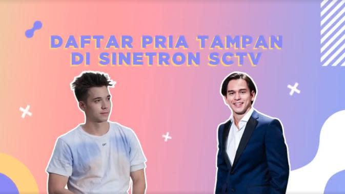 Yuk, Intip Daftar Pria Tampan di Sinetron SCTV