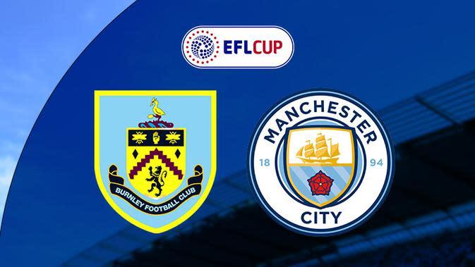 Piala Liga Inggris: Burnley vs Manchester City. (Bola.com/Dody Iryawan)