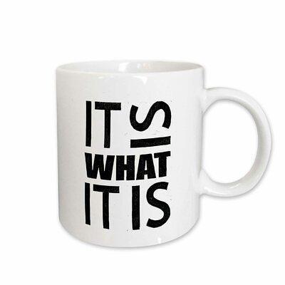 Mug It Is What It Is White