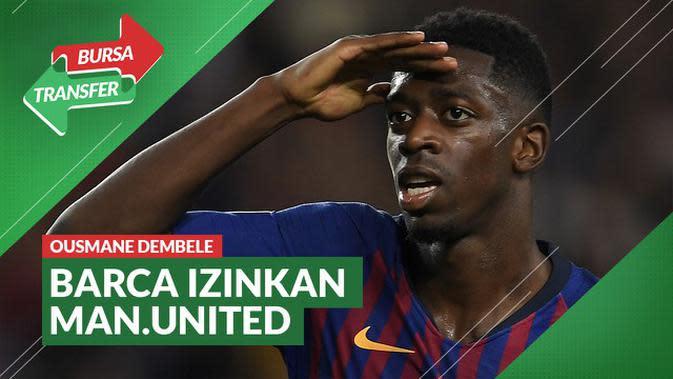 VIDEO Bursa Transfer: Manchester United Akan Pinjam Ousmane Dembele dari Barcelona