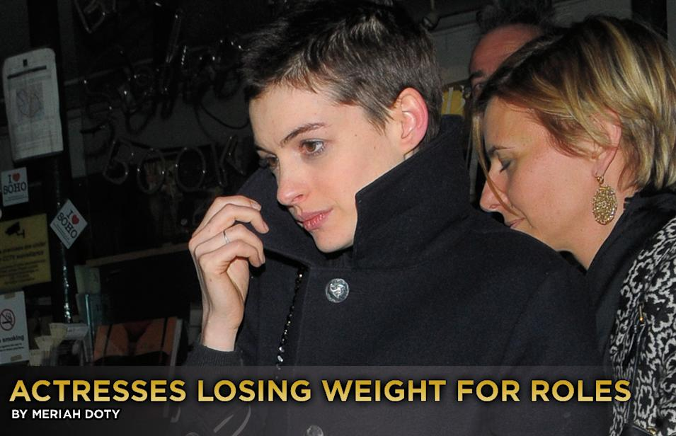actresses losing weight for roles