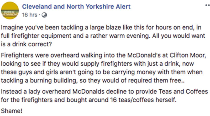 A Facebook post on the Cleveland and North Yorkshire Alert claims the firefighters asked for free refreshments as they did not have cash on them, but staff were overheard declining their request.