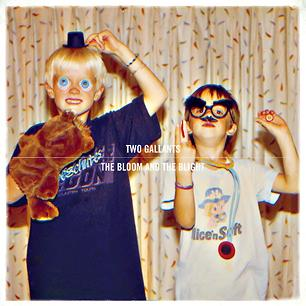 Album Premiere: Two Gallants, 'The Bloom and the Blight'