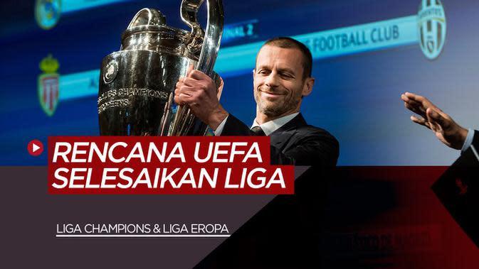 VIDEO: Rencana UEFA Menyelesaikan Liga Champions dan Liga Europa Ditengah COVID-19