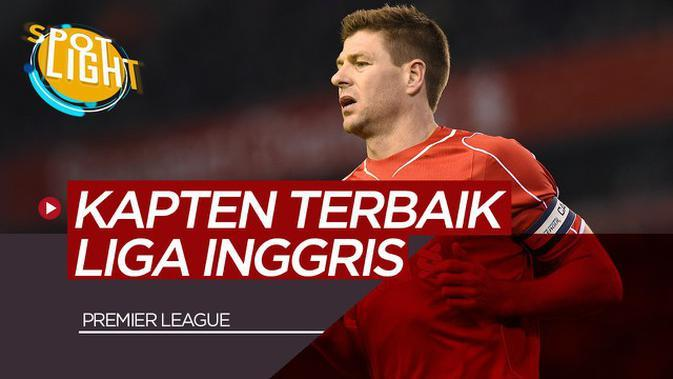 VIDEO: Steven Gerrard dan 4 Kapten Terbaik Premier League
