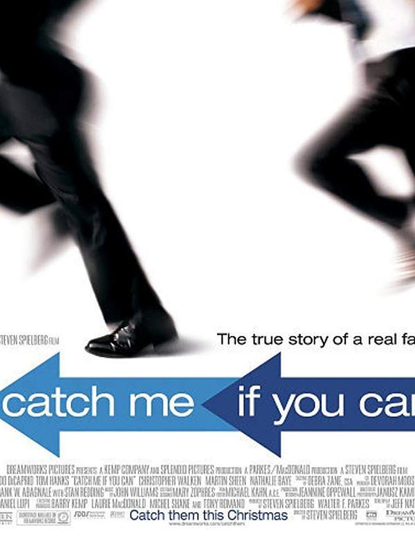 Catch Me If You Can. (DreamWorks Pictures)