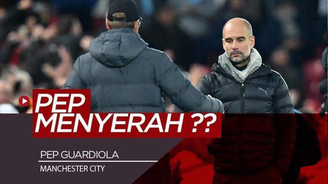 VIDEO: Tertinggal Jauh di Premier League, Pep Guardiola Menyerah dari Liverpool ?