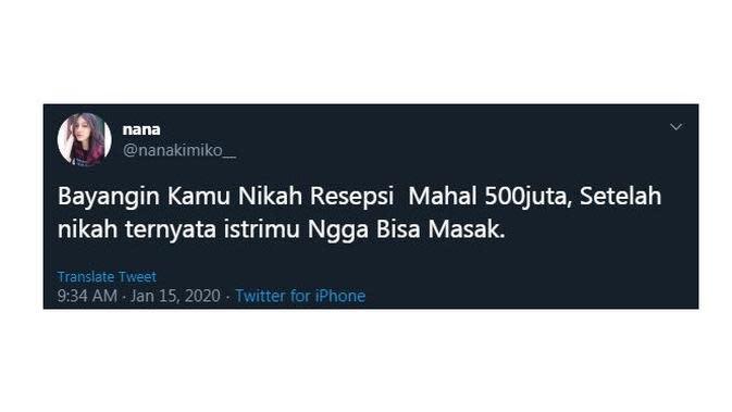 Cuitan Kocak Saat Bayangin 'Nikah 500 Juta' Ini Sukses Bikin Cengar Cengir (sumber:Twitter/nanakimiko_)