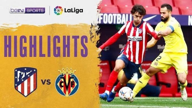 VIDEO: Highlights Liga Spanyol, Atletico Madrid Ditahan Imbang Villarreal Tanpa Gol