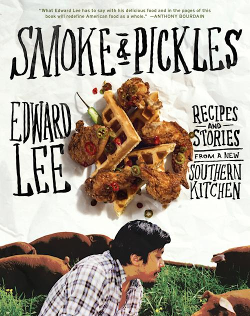 """This publicity photo provided by Artisan Books shows the cover of Chef Edward Lee's cookbook, """"Smoke & Pickles,"""" with recipes and stories from a new Southern kitchen. (AP Photo/Artisan Books, Grant Cornett)"""