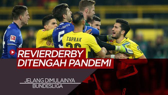 VIDEO: Menanti Derby Borussia Dortmund Vs Schalke 04 Ditengah Pandemi COVID-19