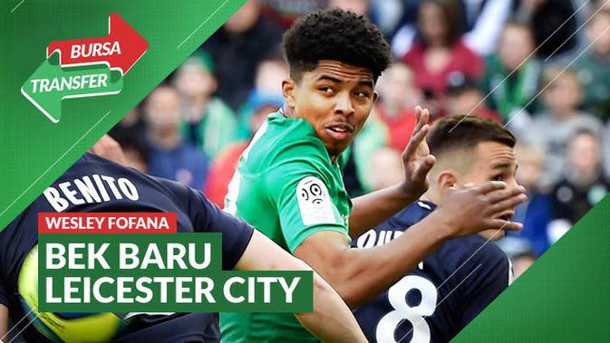 VIDEO Bursa Transfer: Leicester City Datangkan Bek Baru dari Saint-Etienne, Wesley Fofana