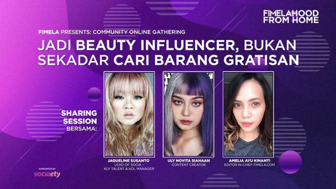 Intip Keseruan Fimelahood From Home Jadi Beauty Influencer Bukan Sekedar Cari Barang Gratisan