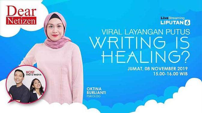 Saksikan Live Streaming Dear Netizen: Viral Layangan Putus, Writing is Healing?