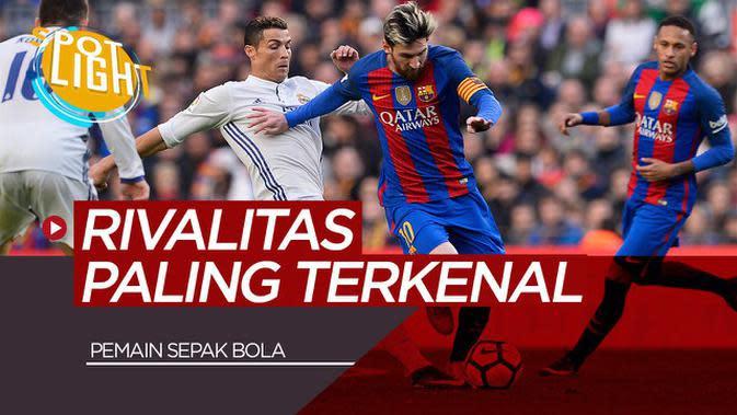 VIDEO: Rivalitas Paling Terkenal di Sepak Bola termasuk Lionel Messi dan Cristiano Ronaldo
