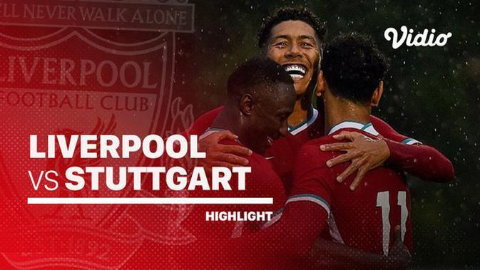 VIDEO: Highlights Laga Pramusim, Liverpool Taklukkan Stuttgart 3-0