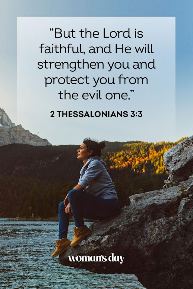 """<p>""""But the Lord is faithful, and He will strengthen you and protect you from the evil one."""" — 2 Thessalonians 3:3</p><p><strong>The Good News:</strong> Even in times when you fill undeserving, the Lord will watch over you, and shield you from evil. </p>"""
