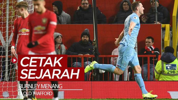 VIDEO: Kemenangan Bersejarah Burnley Atas Manchester United di Old Trafford