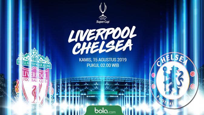 Live Streaming SCTV UEFA Super Cup: Liverpool vs Chelsea di Vidio