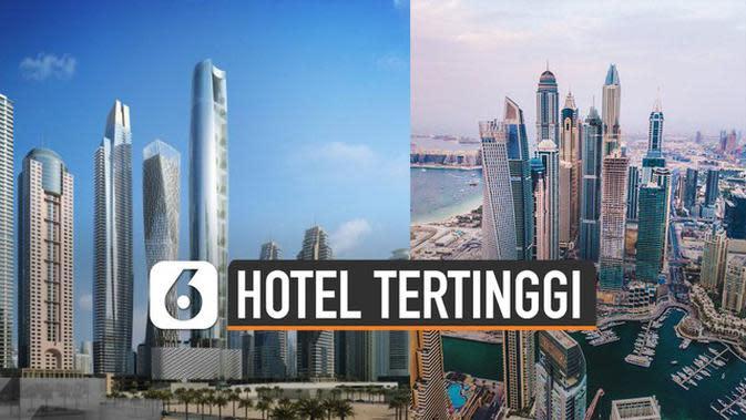 VIDEO: Lagi, Dubai Tengah Bangun Hotel Tertinggi di Dunia