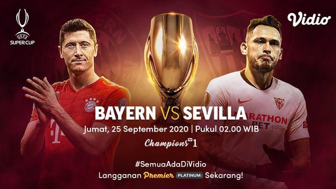 Saksikan Live Streaming Piala Super Eropa di Vidio: Bayern Munchen Vs Sevilla, Jumat 25 September 2020