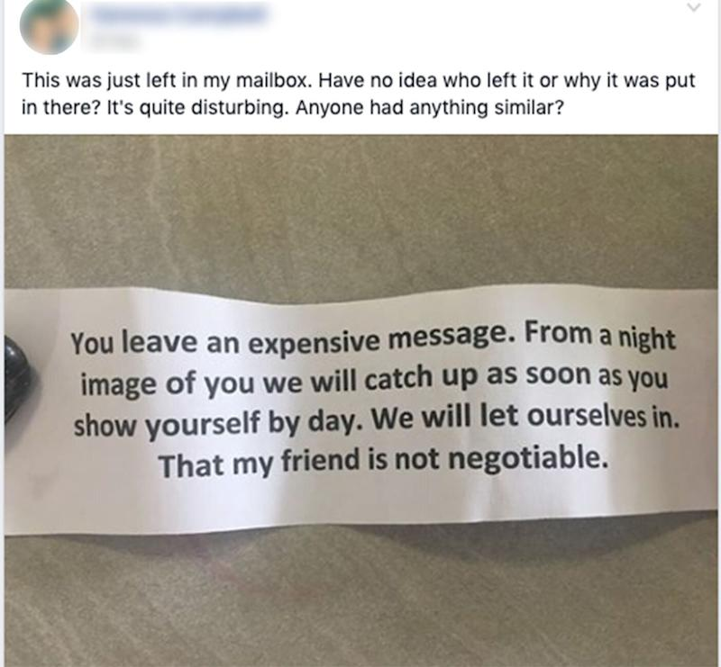 Residents of the Cairns suburb of Edmonton were confused to find this is creepy note in their letterbox. Source: Facebook
