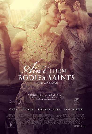 """Ain't Them Bodies Saints"" Poster"