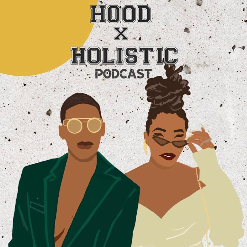 "<p>I don't know what's in the water in Houston, but I love what pours out of that city. Ash (@word2mylocs) and Cort (@theceefooddiet) are the hosts of ""HOODxHOLISTIC,"" a podcast in which they chat freely about life and love as a black married millennial lesbian couple. Their accents will envelop you as they answer the question: ""How you feelin' mind, body, and spirit?"" <br></p><p><a class=""body-btn-link"" href=""https://podcasts.apple.com/us/podcast/hoodxholistic-podcast/id1435091328"" target=""_blank"">LISTEN NOW </a></p>"