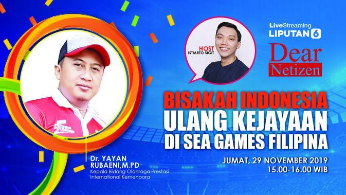 Saksikan Live Streaming Dear Netizen: Bisakah Indonesia Ulang Kejayaan di SEA Games Filipina?