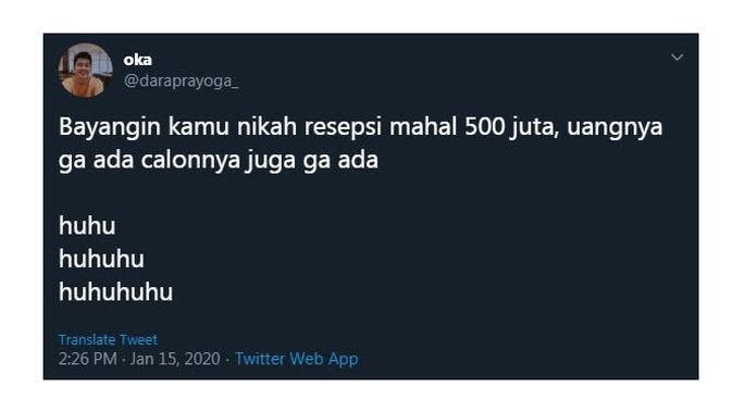 Cuitan Kocak Saat Bayangin 'Nikah 500 Juta' Ini Sukses Bikin Cengar Cengir (sumber:Twitter/@daraprayoga_)