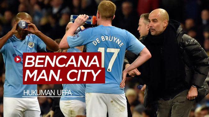 VIDEO: Bencana bagi Manchester City di Liga Champions dan Premier League