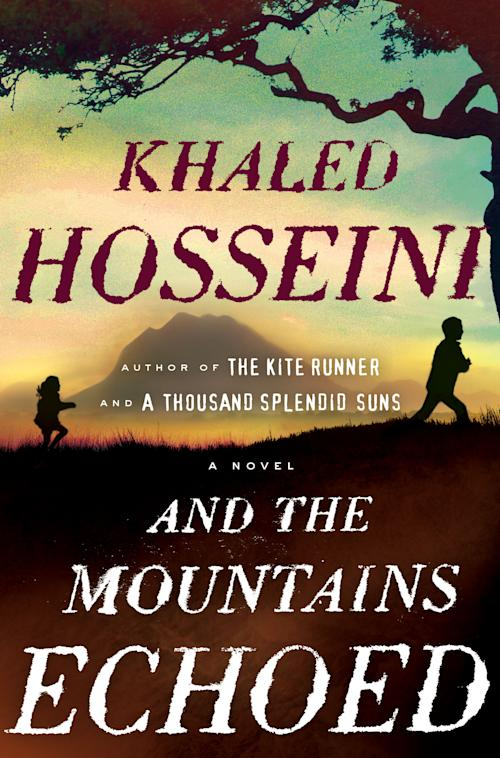 """This book cover image released by Riverhead Books shows """"And the Mountains Echoed,"""" by Khaled Hosseini. (AP Photo/Riverhead Books)"""