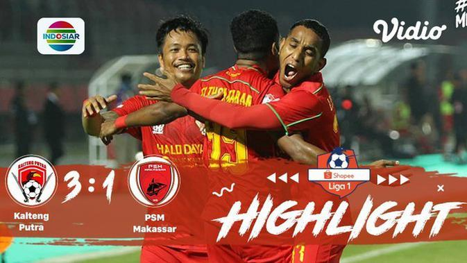 Full Highlight - Kalteng Putra 3 vs 1 PSM Makassar | Shopee Liga 1 2019/2020
