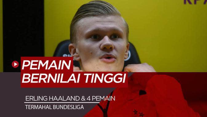 VIDEO: 5 Pemain Bundesliga Paling Bernilai Saat Ini, Diantaranya Erling Haaland yang Termuda