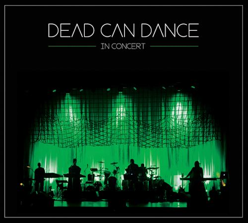 Dead Can Dance Capture World Tour on 'In Concert' - Album Premiere