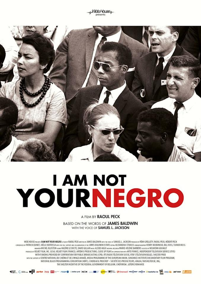 "<p>James Baldwin passed away before he had a chance to finish <em>Remember This House, </em>a manuscript that examined race in America through his memories of Malcolm X, Dr. Martin Luther King, Jr., and Medgar Evers. This powerful film, narrated by Samuel L. Jackson, finishes the story.</p><p><a class=""body-btn-link"" href=""https://www.amazon.com/I-Am-Not-Your-Negro/dp/B01MR52U7T?tag=syn-yahoo-20&ascsubtag=%5Bartid%7C10055.g.32823787%5Bsrc%7Cyahoo-us"" target=""_blank"">WATCH NOW</a> </p>"